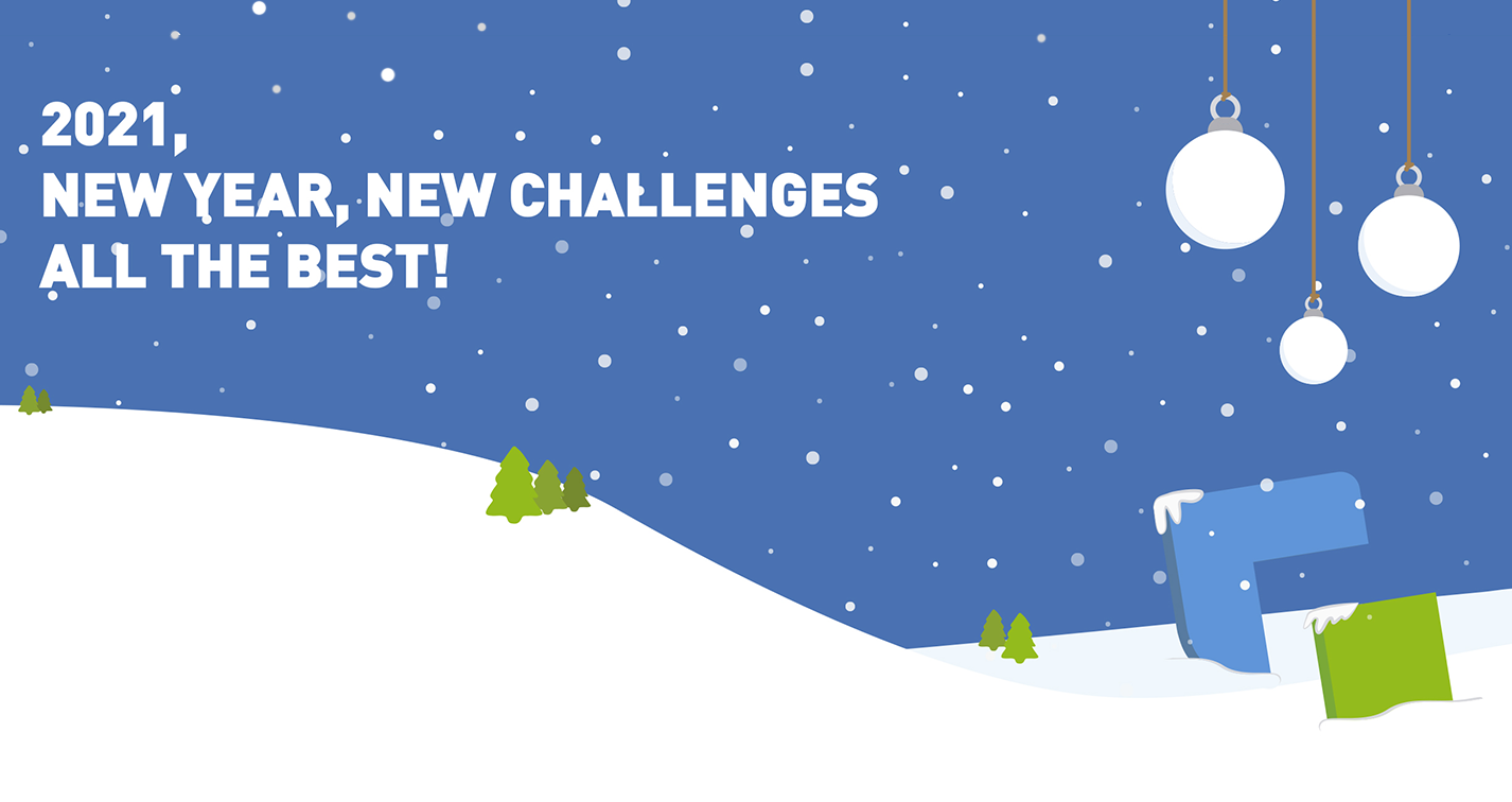 2021: NEW YEAR, NEW CHALLENGES